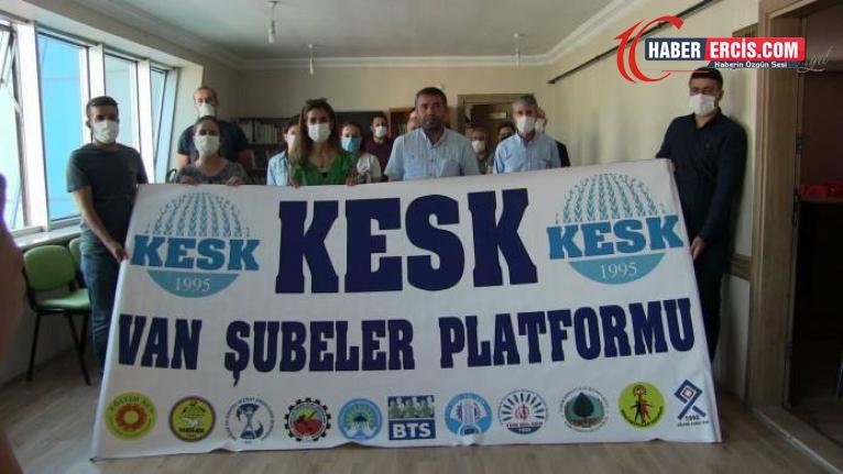 KESK Van Şubesi: Siyasal özgürlüklerin yok edilmesi hedefleniyor
