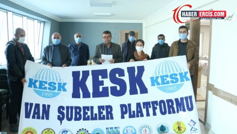 KESK Van Şubesi: 'Krizin faturası emekçilere kesiliyor'