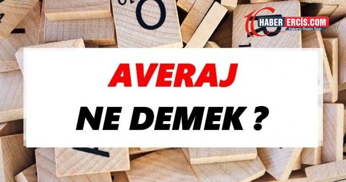 Averaj Ne Demek? TDK'ya Göre Averaj Sözlük Anlamı Nedir?