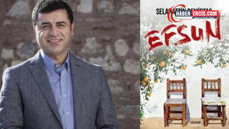 Demirtaş'ın yeni kitabı 'Efsun' 2 Ekim'de çıkıyor