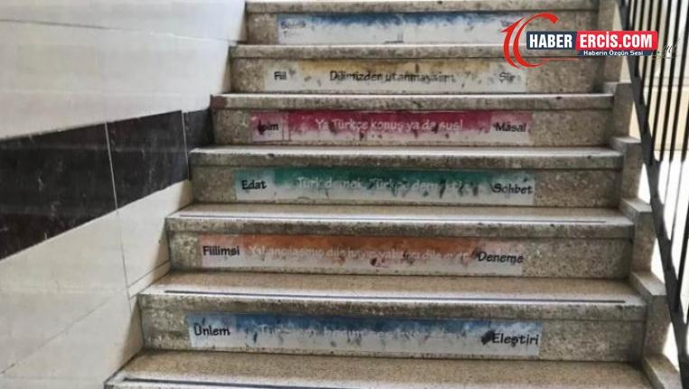 Okul merdivenine 'Ya Türkçe konuş ya da sus' yazıldı