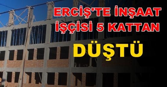 Erciş'te İnşaat işcisi 5'ci kattan düştü