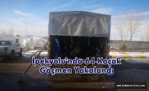 İpekyolu'nda Kamyon Kasasında 63 Mülteci yakalandı