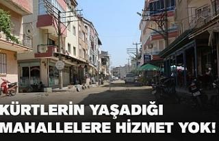 Kürtlerin yaşadığı mahallelere hizmet yok!