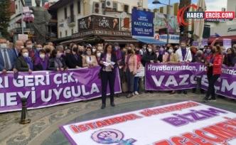 Kadınlardan birçok kentte eylem: Sözleşmeden vazgeçmeyeceğiz!