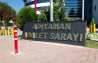 Adıyaman'da 4 isme 25 yıl 7 ay hapis cezası