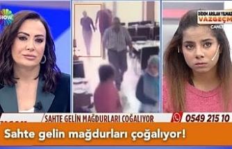 Ucu Erciş'e kadar uzanan sahte gelin mağdurları çoğalıyor!