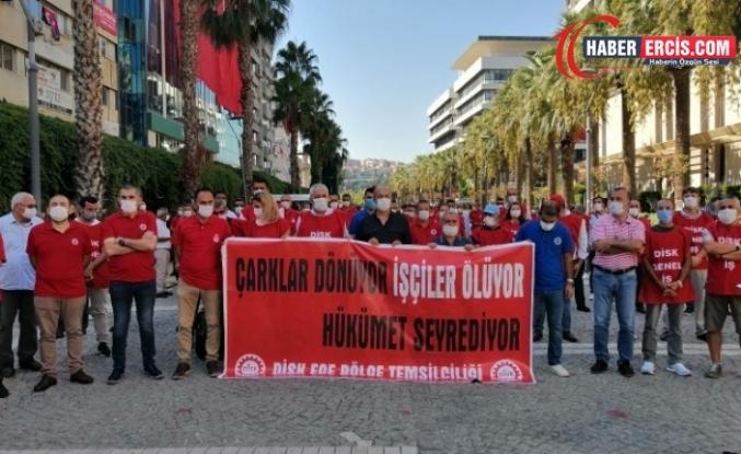 DİSK: Çarklar dönüyor işçiler ölüyor, hükümet seyrediyor