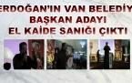 Erdoğan'ın Van Belediye başkan adayı Eski El Kaide sanığı çıktı