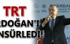 TRT Erdoğan'ı sansürledi!